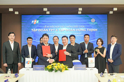 HUNG THINH CORPORATION SIGNS STRATEGIC COOPERATION AGREEMENT WITH FPT GROUP
